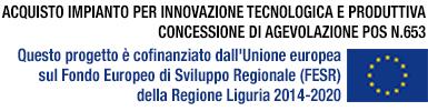 ACQUISTO IMPIANTO PER INNOVAZIONE TECNOLOGICA E PRODUTTIVA CONCESSIONE DIU AGEVOLAZIONE POS N.653. Questo progetto è cofinanziato dall'Unione europea sul Fondo Europeo di Sviluppoo Regionale (FESR) della Regione Liguria 2014-2020